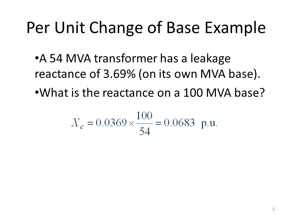 Transformer Reactance Transformer reactance is often specified as a percentage, say 10%.