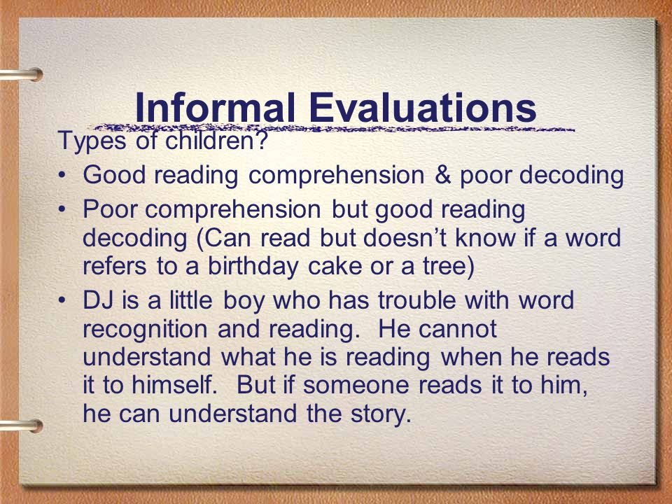 Informal Evaluations Types of children.