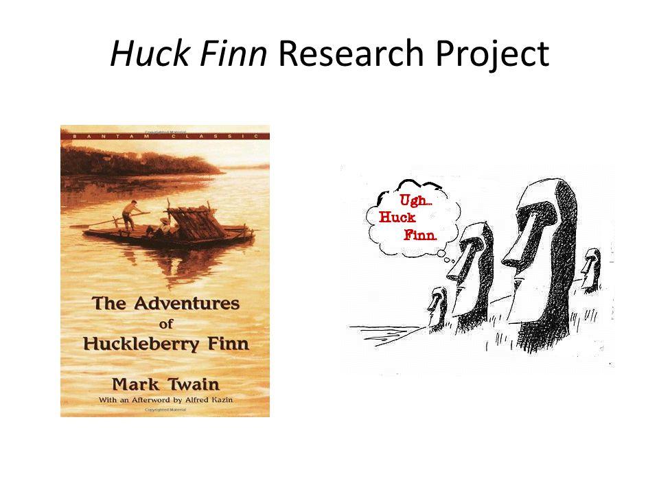 Huck Finn Research Project