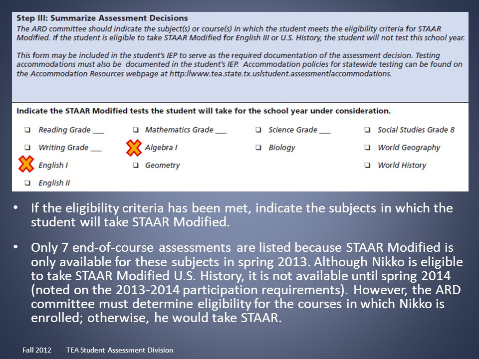 If the eligibility criteria has been met, indicate the subjects in which the student will take STAAR Modified.