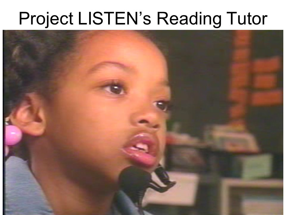 Project LISTEN's Reading Tutor