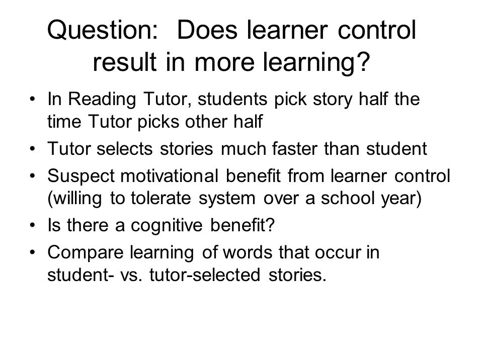 Find data that reflect learning Students perform many actions Only want those that indicate real learning to count Assumptions –First opportunity each day is purest marker Albert, Ken, and Joe have all observed difficulties with closely space trials –Don't count stories student has already read Need outcome measure –Fuse accuracy, speed, and help performance