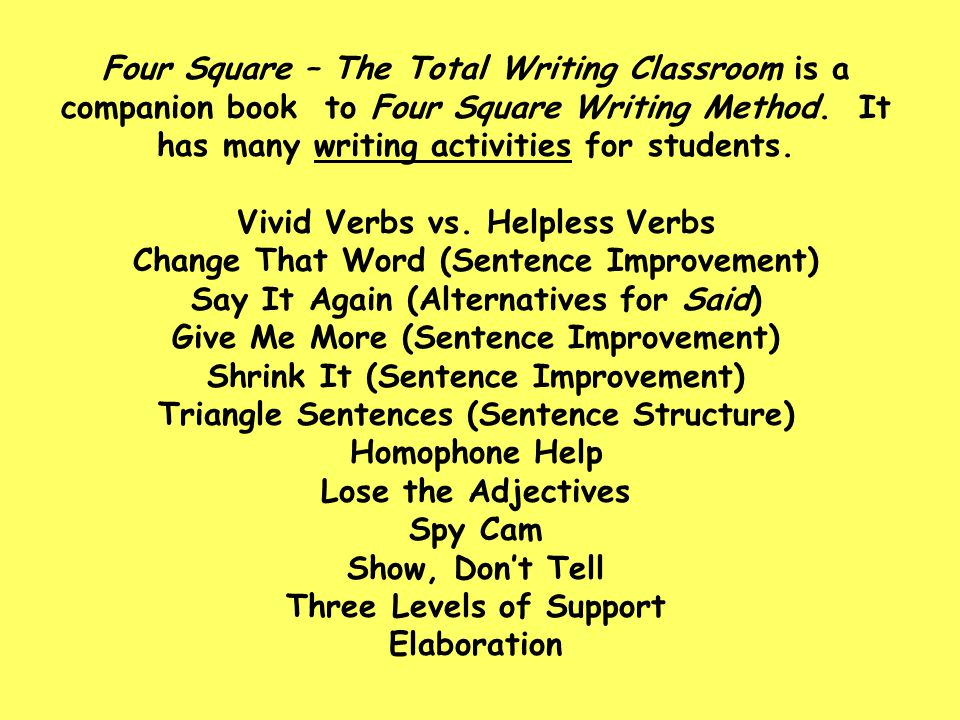 Four Square – The Total Writing Classroom is a companion book to Four Square Writing Method. It has many writing activities for students. Vivid Verbs