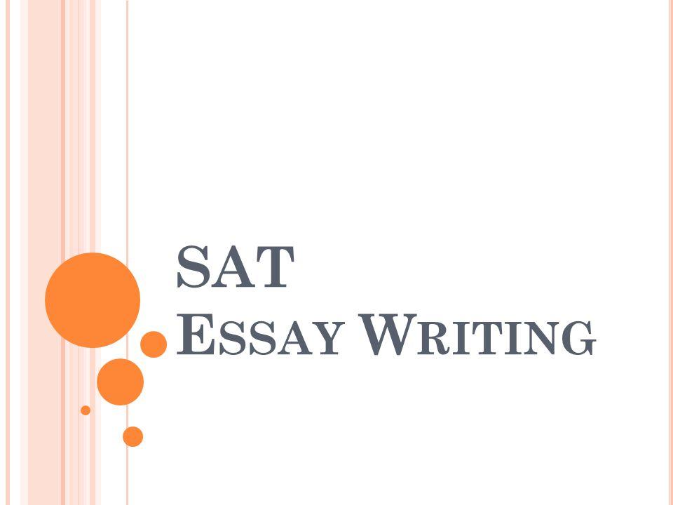 SAT E SSAY W RITING