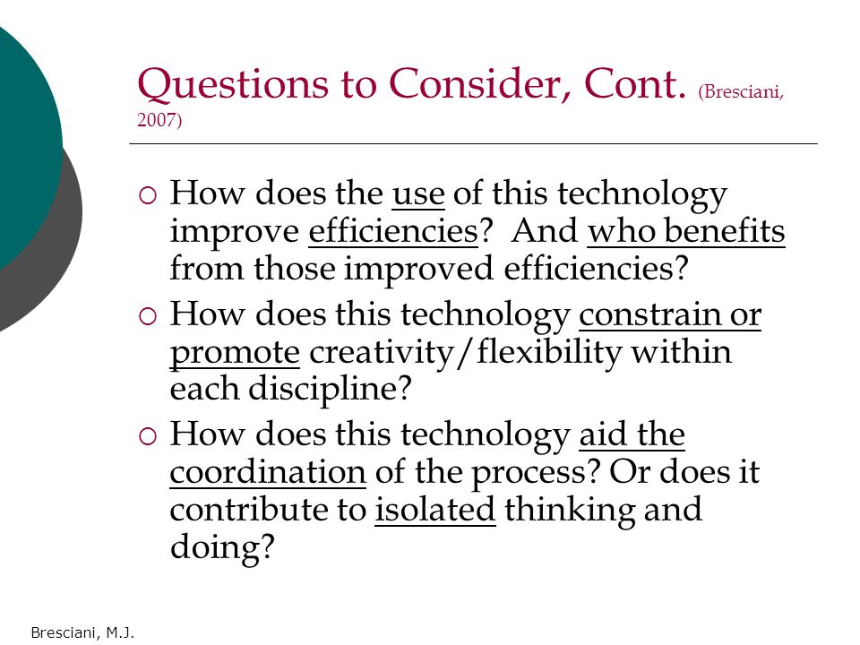 Bresciani, M.J. Questions to Consider, Cont.