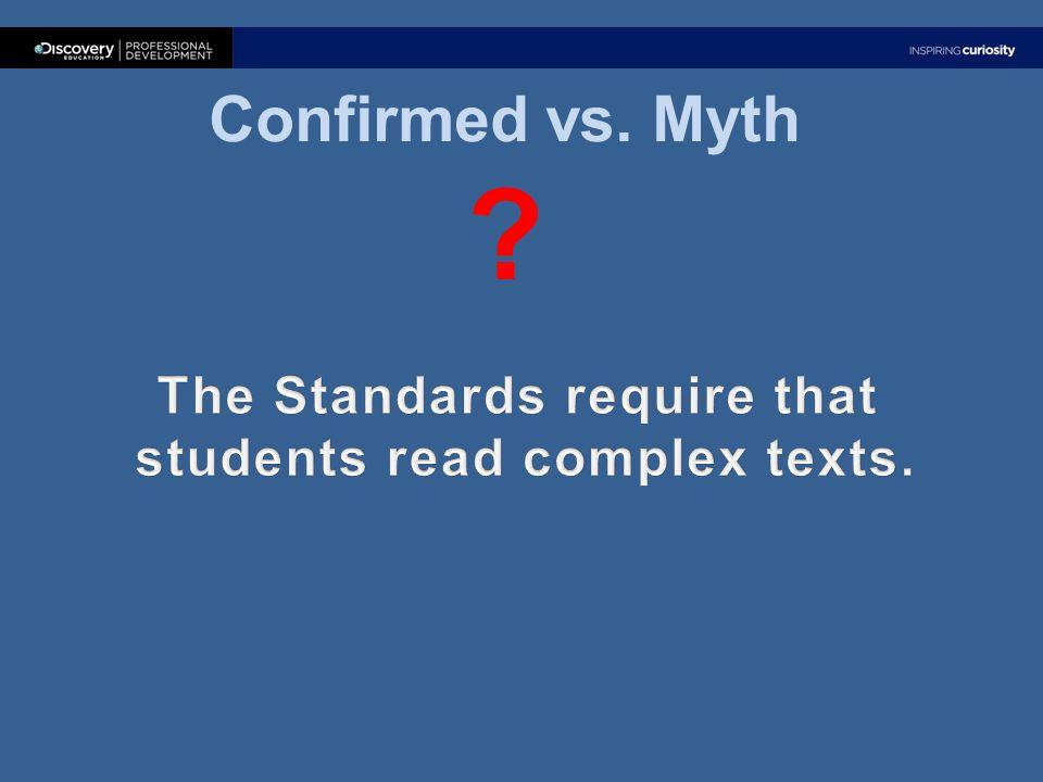 Confirmed vs. Myth ?