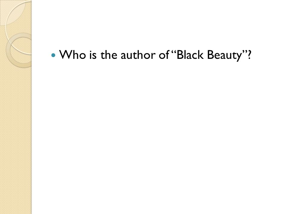 Who is the author of Black Beauty