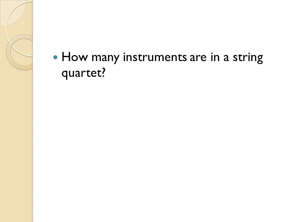 How many instruments are in a string quartet
