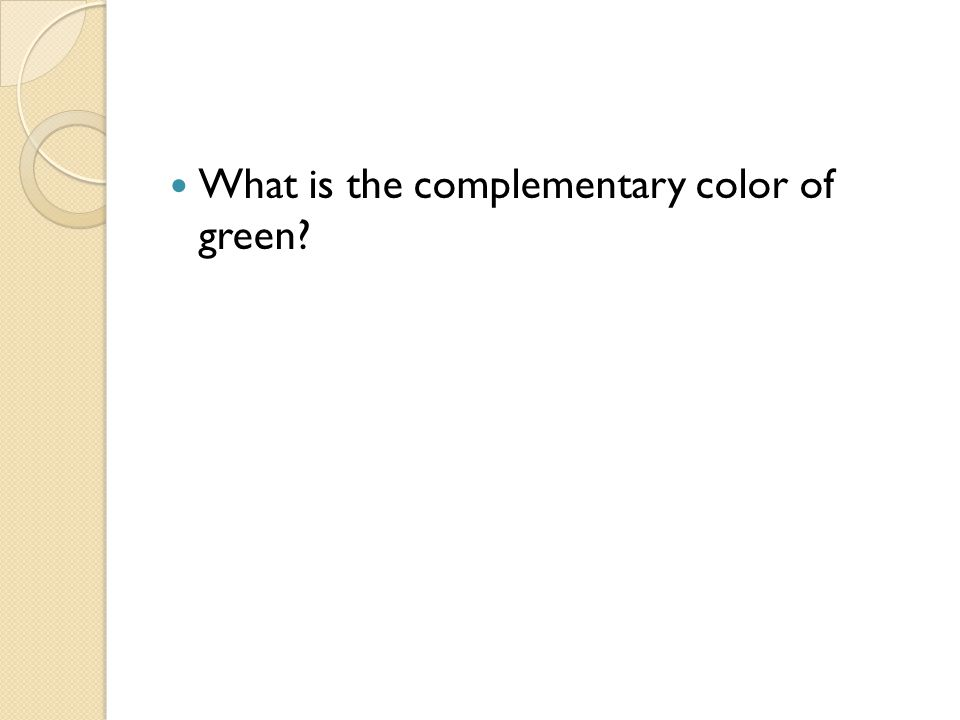 What is the complementary color of green