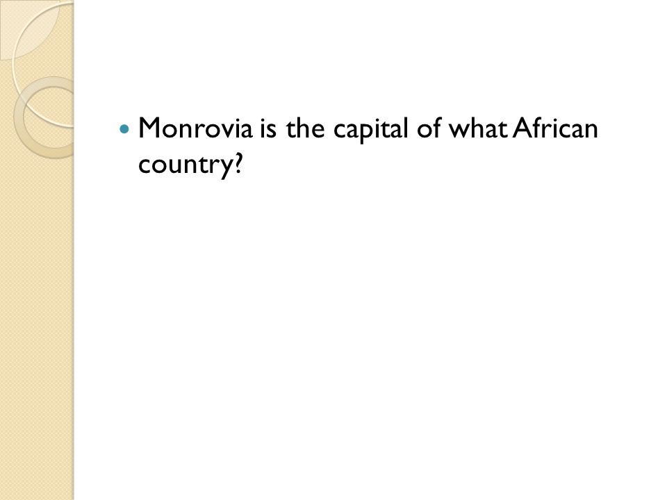 Monrovia is the capital of what African country