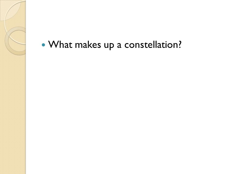 What makes up a constellation