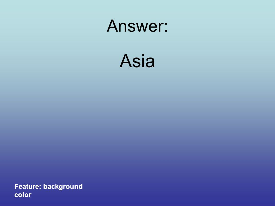Which continent is larger? Asia, Africa, or North America Features: clipart