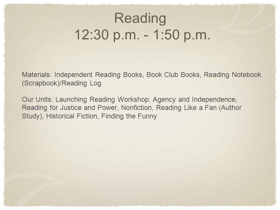 Reading 12:30 p.m. - 1:50 p.m.