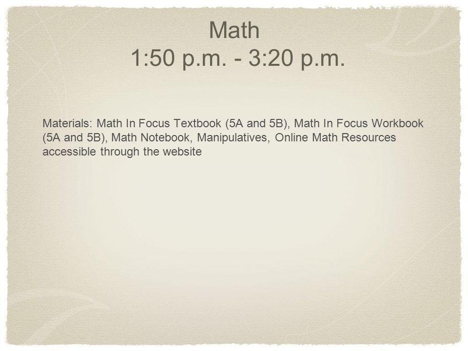 Math 1:50 p.m. - 3:20 p.m.
