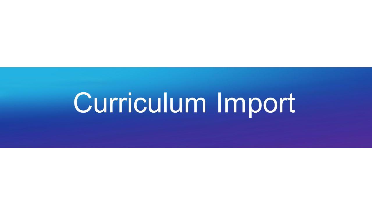 Curriculum Import