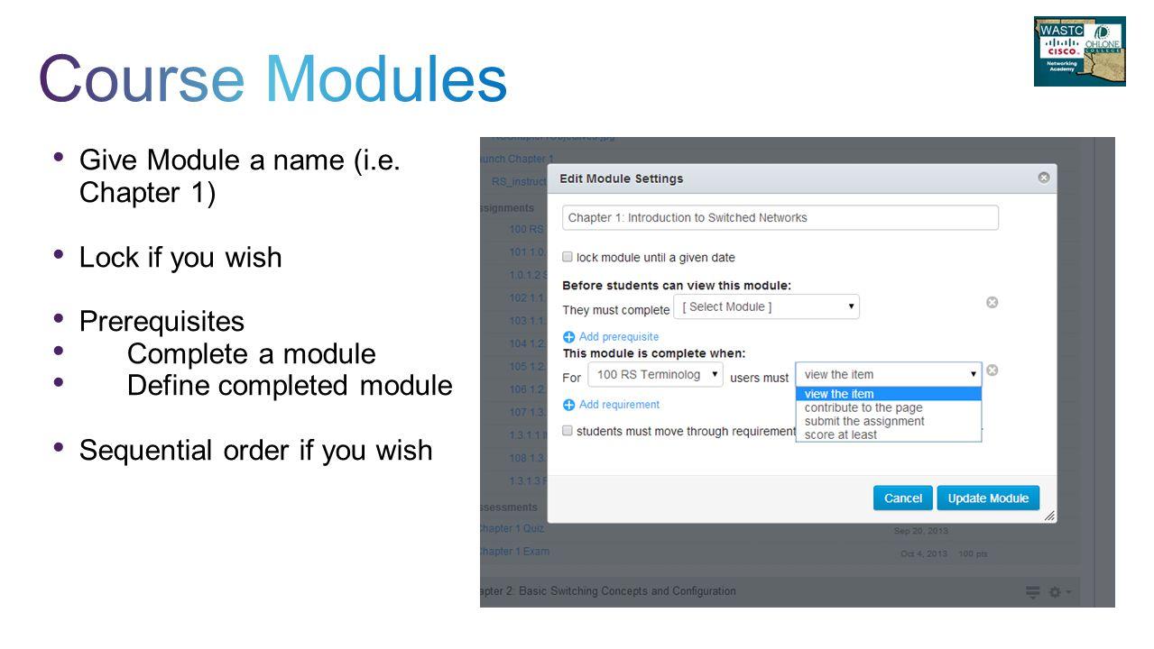 Give Module a name (i.e.