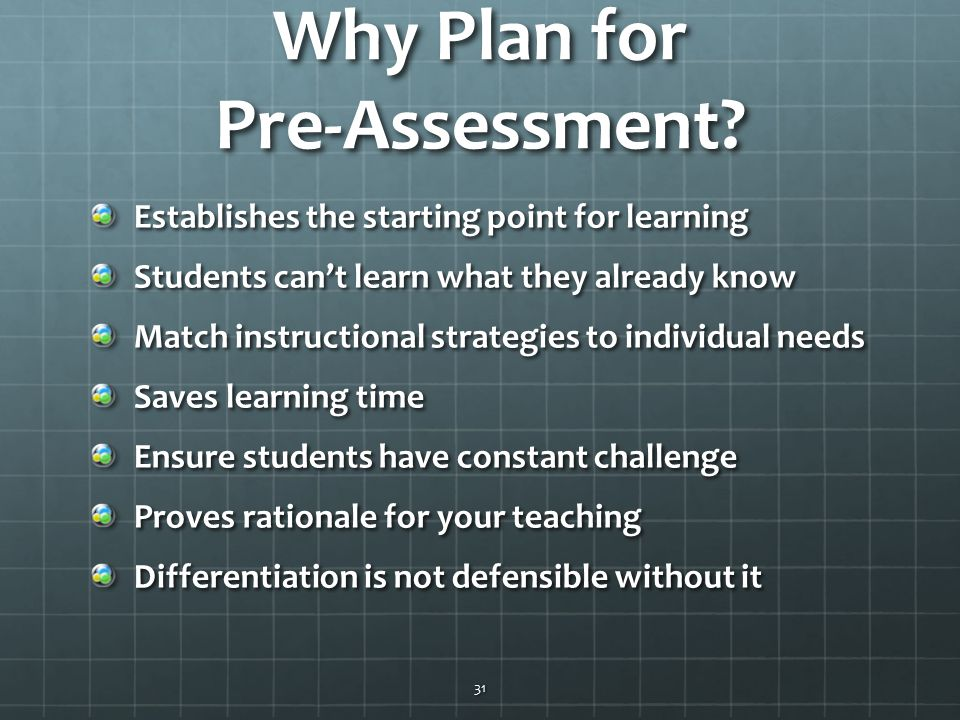 Why Plan for Pre-Assessment.