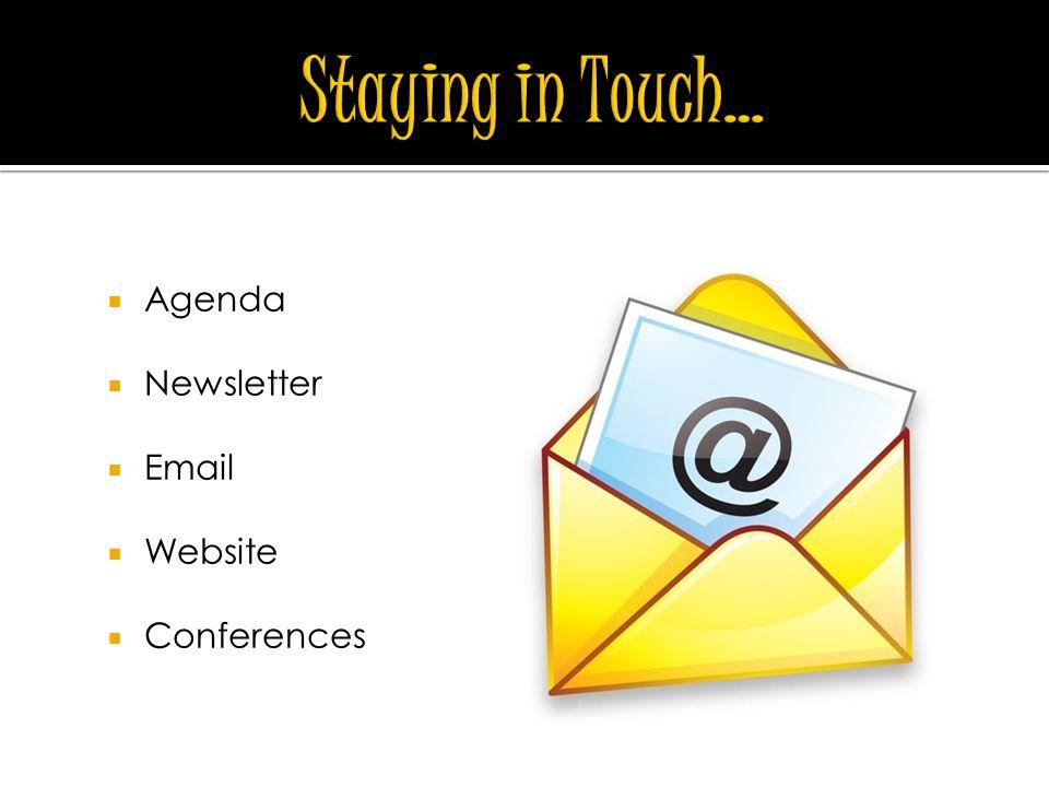  Agenda  Newsletter  Email  Website  Conferences