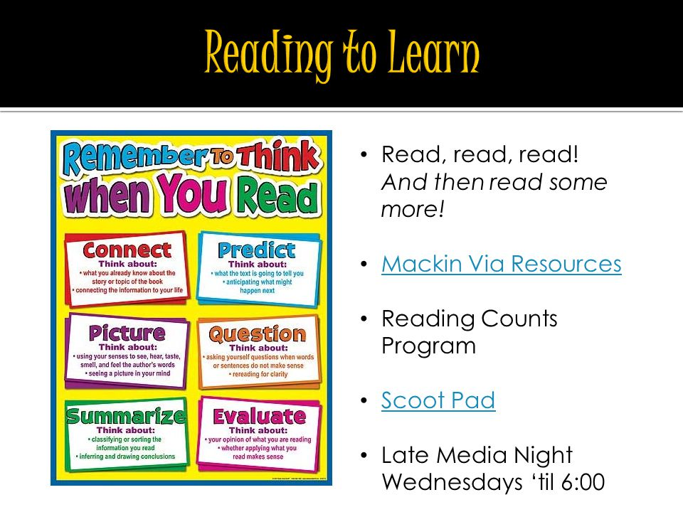 Read, read, read! And then read some more! Mackin Via Resources Reading Counts Program Scoot Pad Late Media Night Wednesdays 'til 6:00