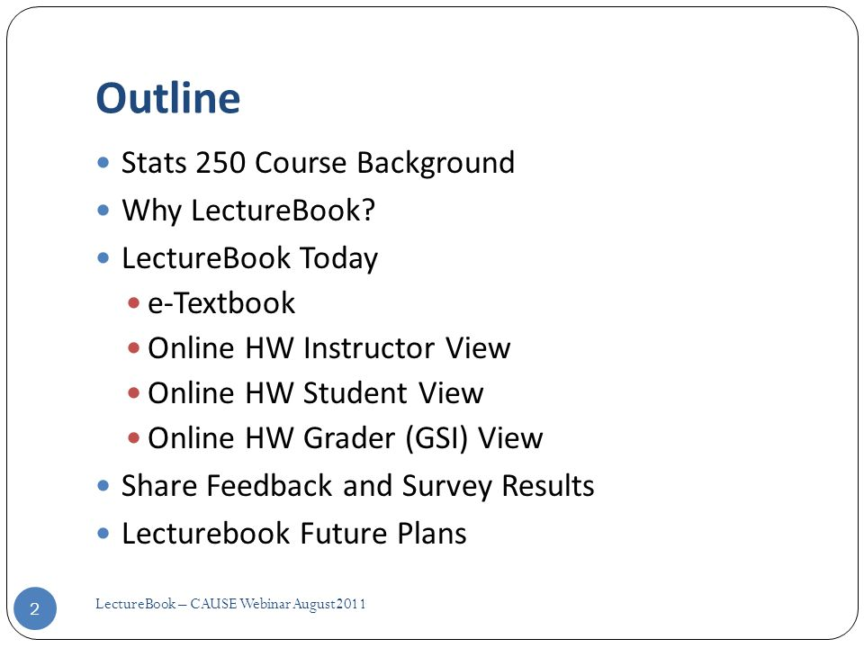 Instructor View  Creating a HW 13 Set HW Details (title, open/close day/times, type and visibility) Then select topic(s) for HW … if linked to text, by chpt/section