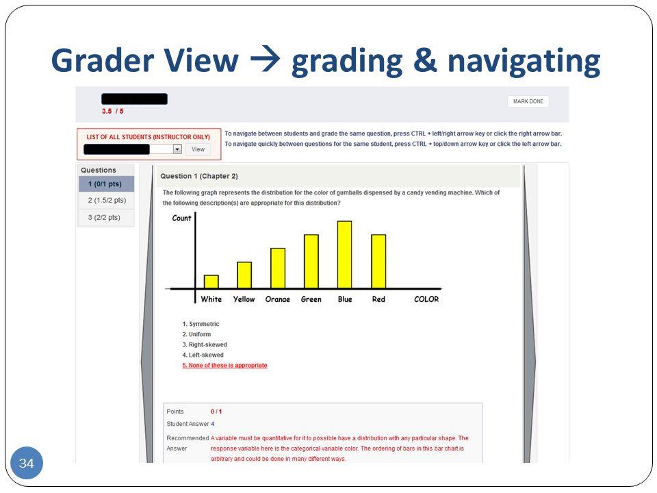 Grader View  grading & navigating 34