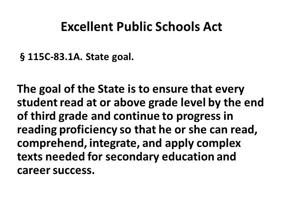Excellent Public Schools Act § 115C-83.1A. State goal.