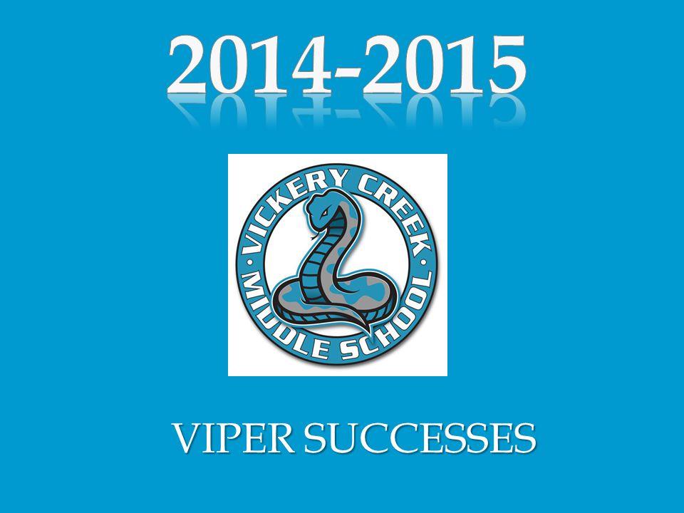 VIPER SUCCESSES