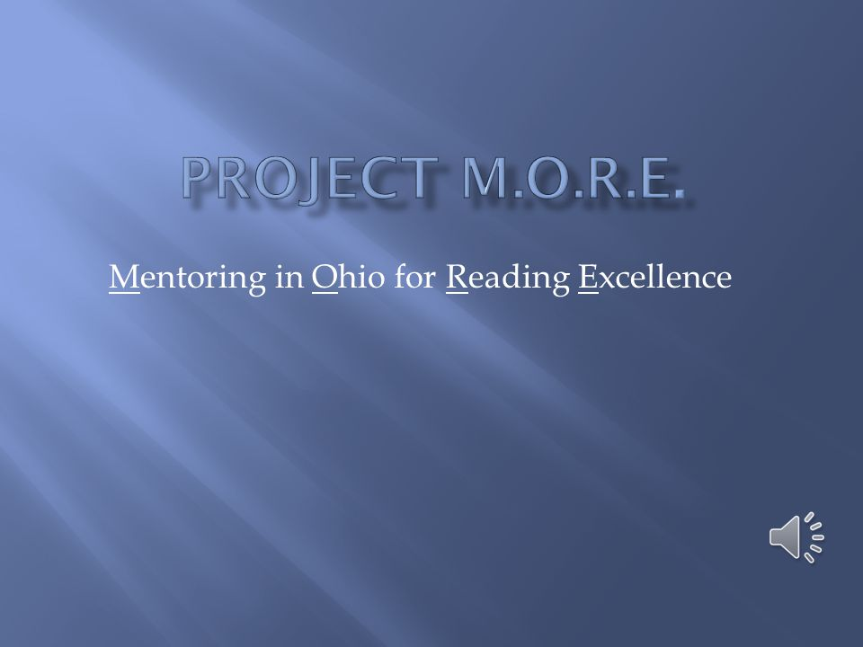 Mentoring in Ohio for Reading Excellence