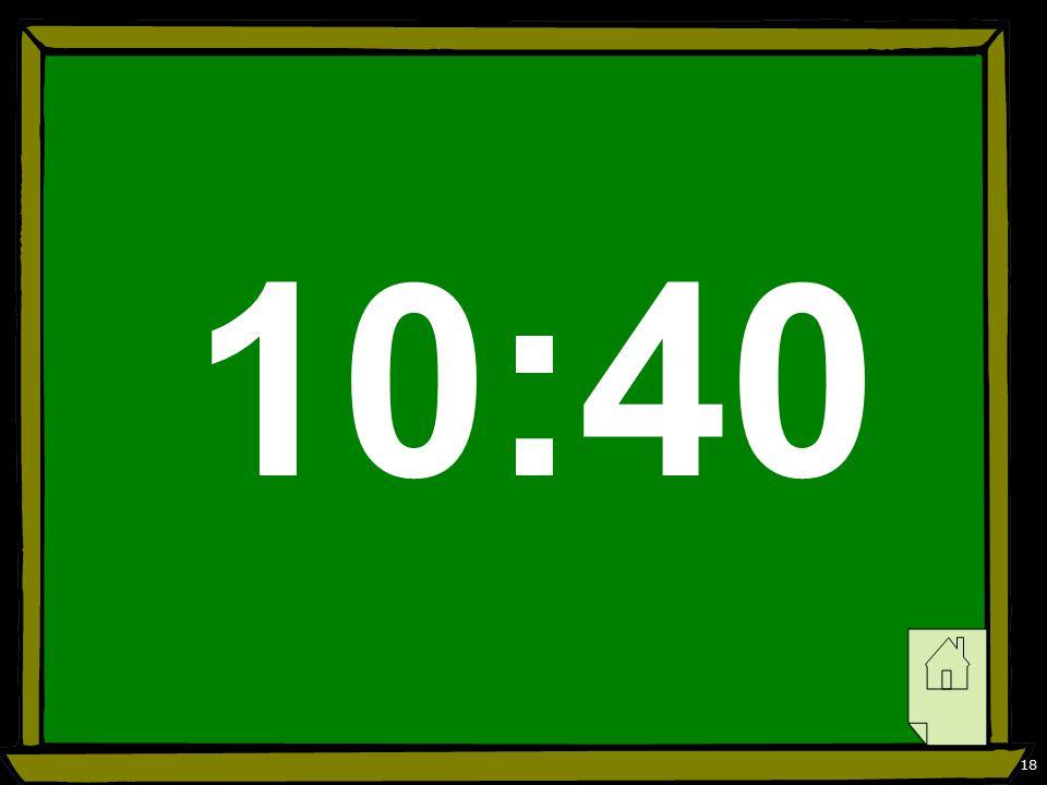 18 10:40