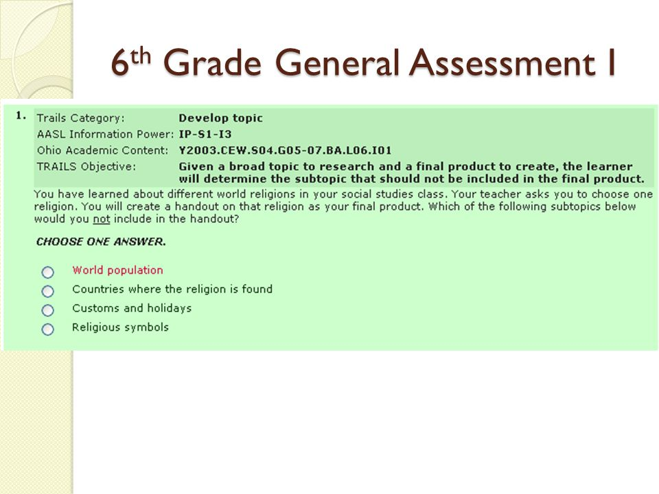 6 th Grade General Assessment I