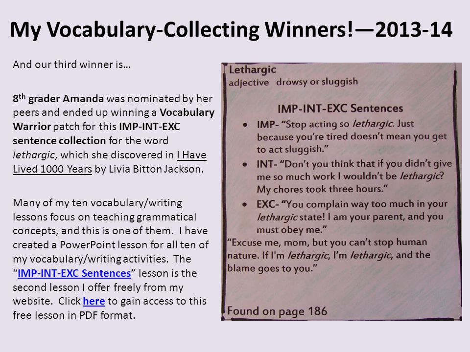 My Vocabulary-Collecting Winners!—2013-14 And our third winner is… 8 th grader Amanda was nominated by her peers and ended up winning a Vocabulary War