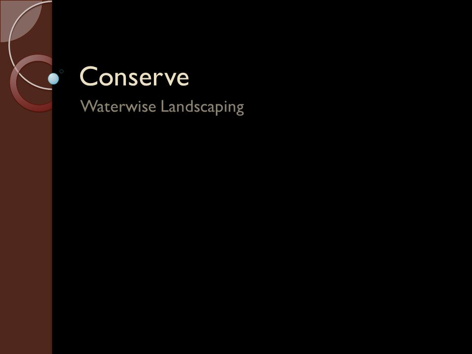 Conserve Waterwise Landscaping