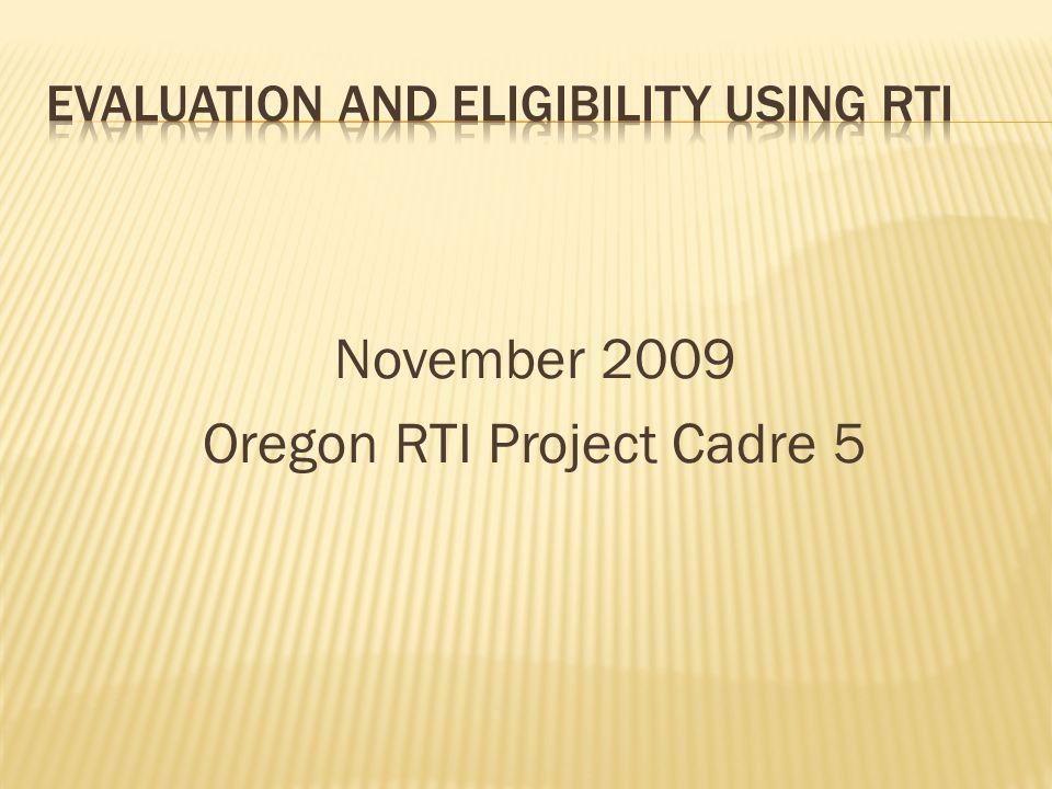 November 2009 Oregon RTI Project Cadre 5