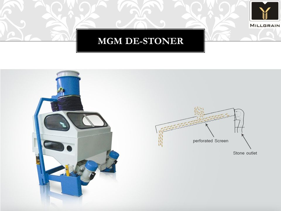 FEATURES Precise construction assures stoneless paddy Removes immature grains along with other impurities Vibro motors assures noiseless trouble free operation Self cleaning system for maximum operation efficiency.