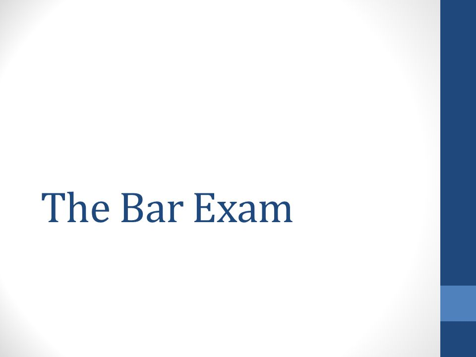 The Bar Exam