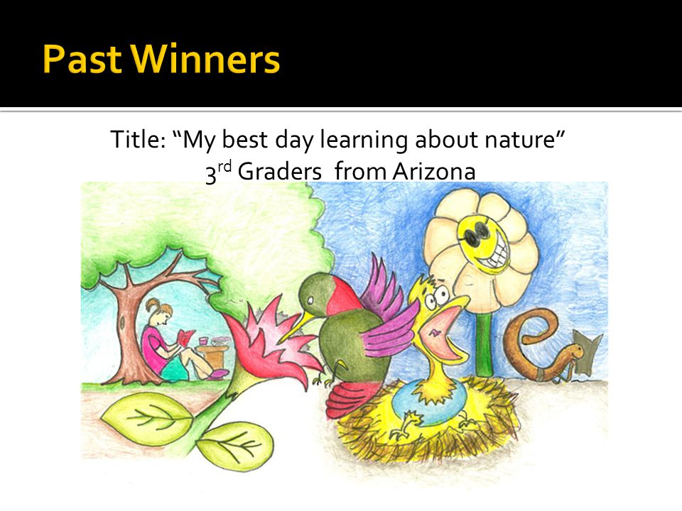 Title: My best day learning about nature 3 rd Graders from Arizona