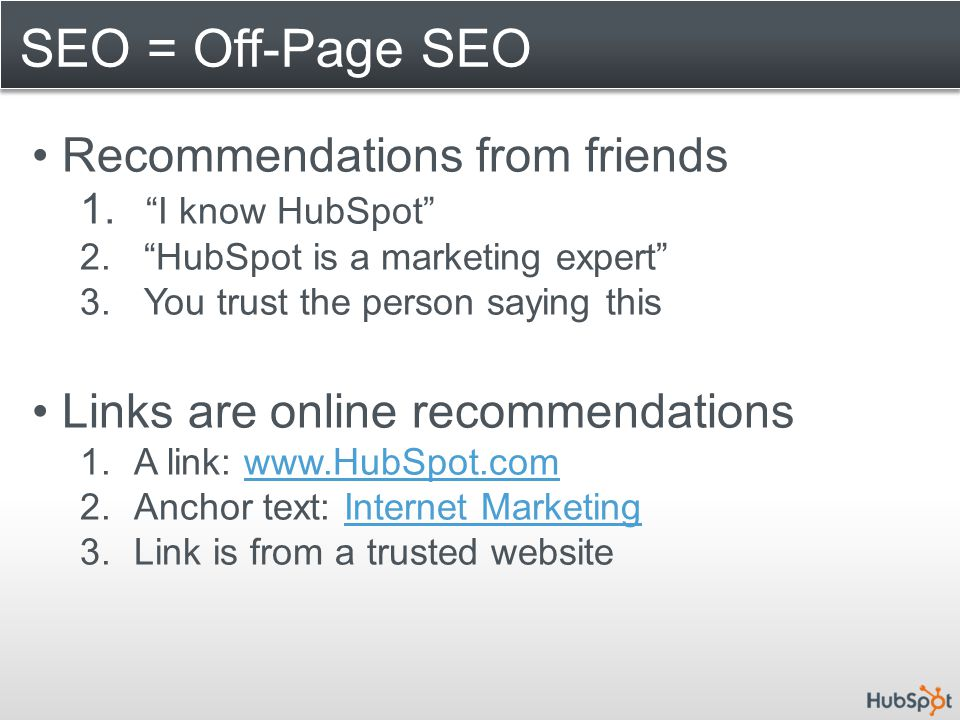 SEO = Off-Page SEO Recommendations from friends 1.