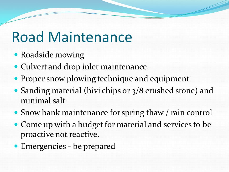 Road Maintenance Roadside mowing Culvert and drop inlet maintenance.