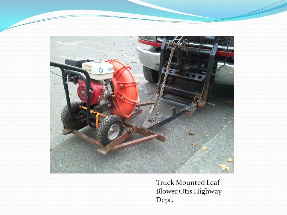 Truck Mounted Leaf Blower Otis Highway Dept.