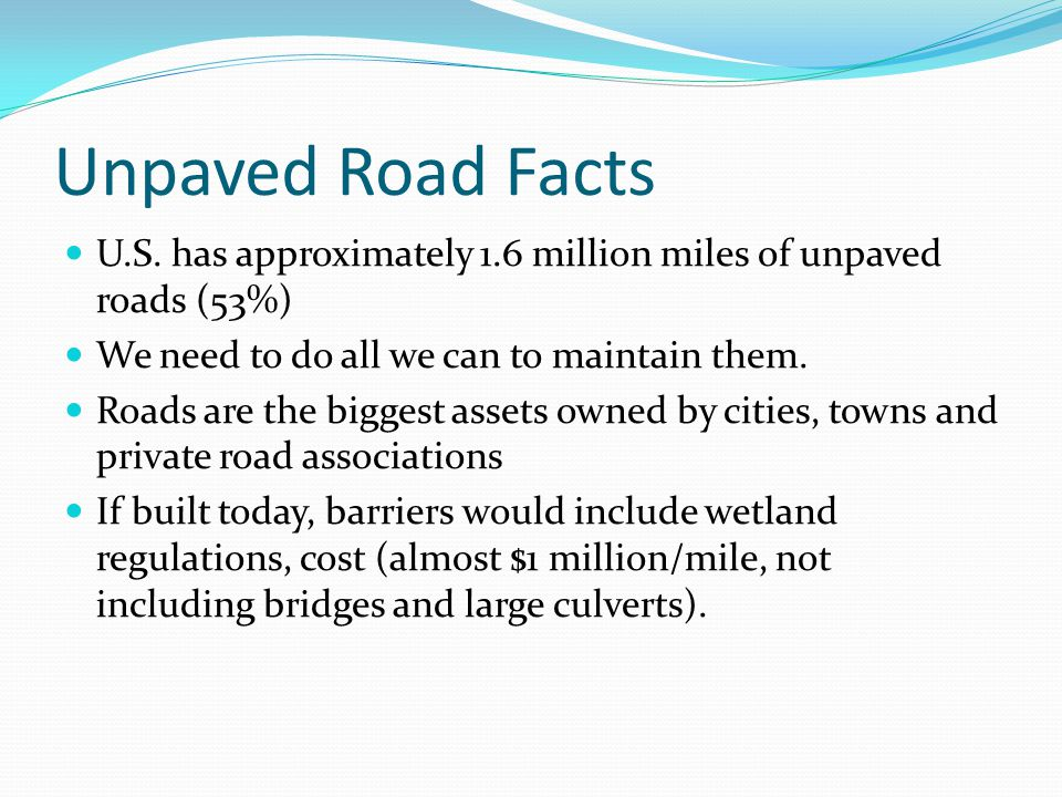 Unpaved Road Facts U.S.