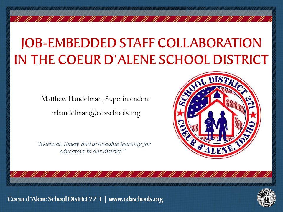 Matthew Handelman, Superintendent mhandelman@cdaschools.org Place logo or logotype here, otherwise delete this.