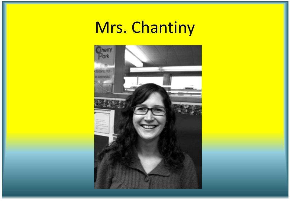 Mrs. Chantiny
