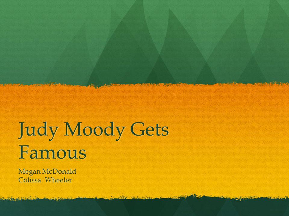 Judy Moody Gets Famous Megan McDonald Colissa Wheeler