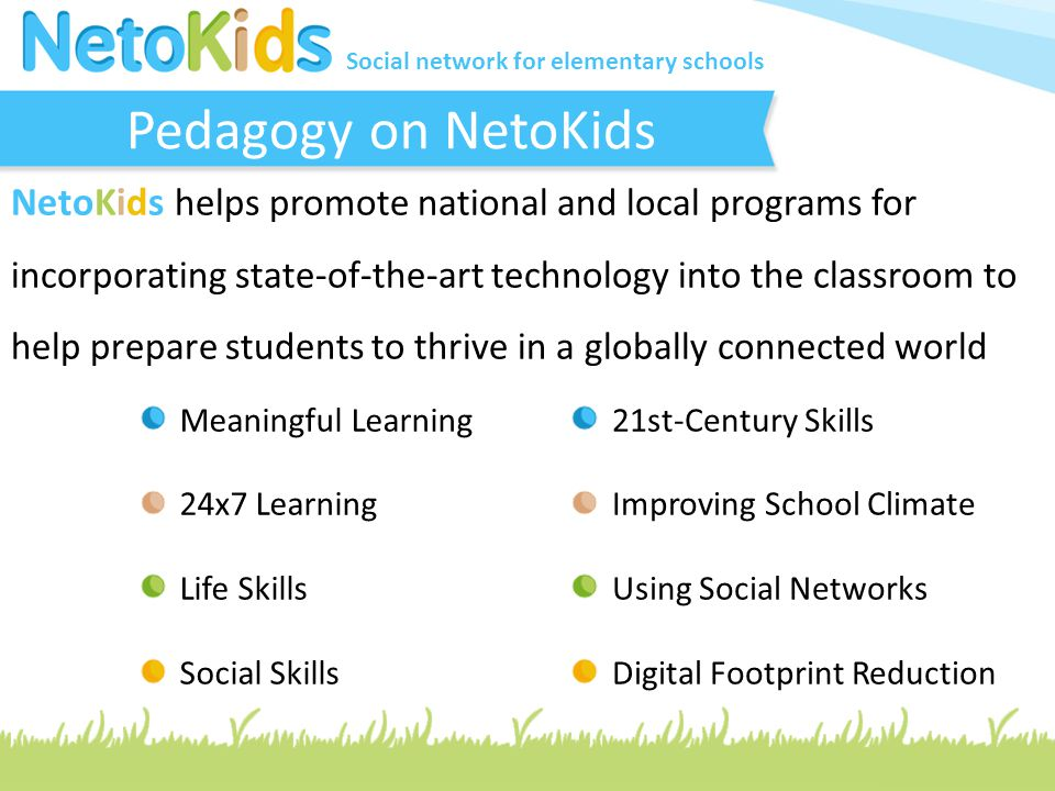 Social network for elementary schools One-Stop-Shop for Schools Parental Involvement Educational Activities Pool No Outsiders or Impersonators Reliable, Fast, no Maintenance Anytime, Anywhere Unique Cloud Solution User-Friendly Interface Multilingual Support