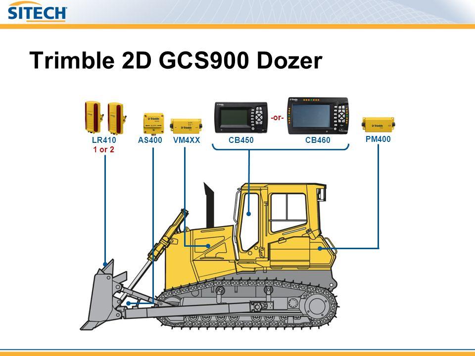 Trimble 2D GCS900 Dozer CB460 LR410 1 or 2 VM4XXCB450 PM400 AS400 -or-