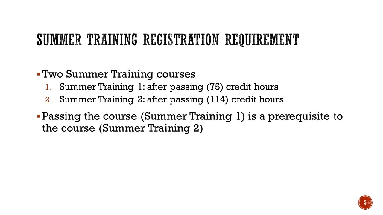 1.Gathering between the Summer Training and another course in the semester 2.