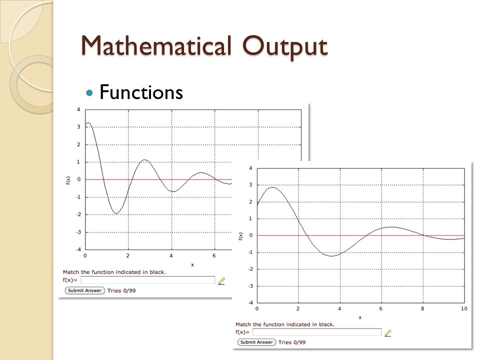 Mathematical Output Functions