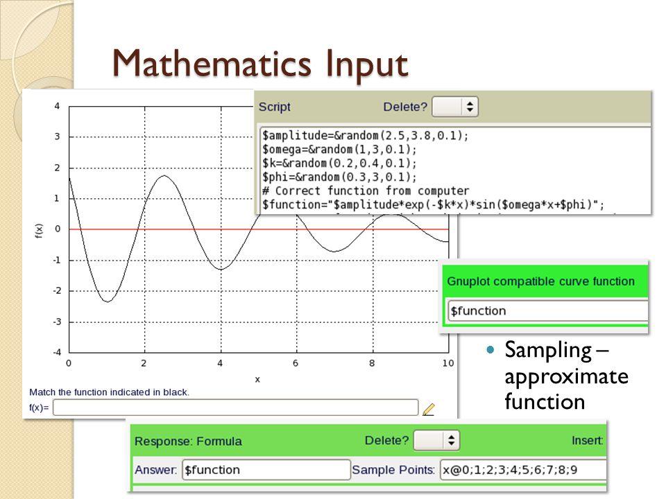 Mathematics Input Sampling – approximate function