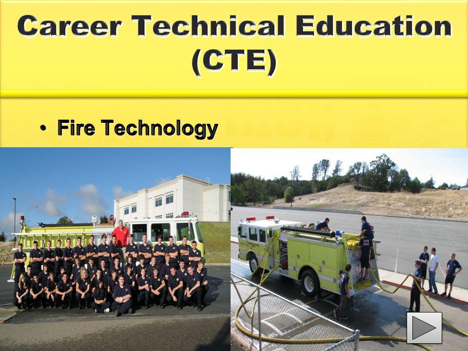 Career Technical Education (CTE) Fire TechnologyFire Technology