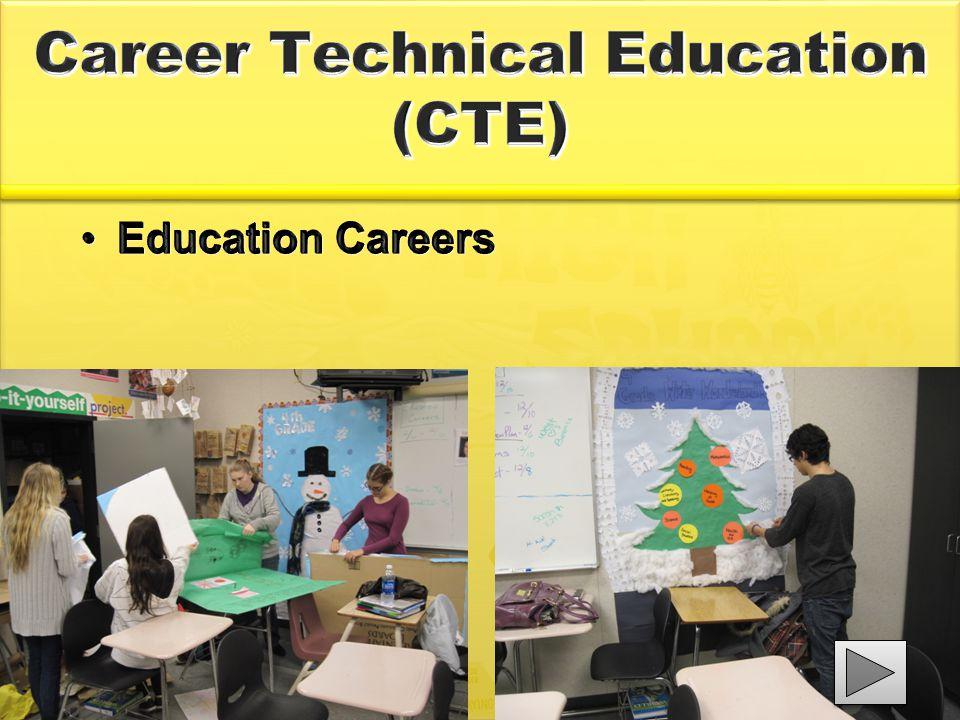 Career Technical Education (CTE) Education CareersEducation Careers
